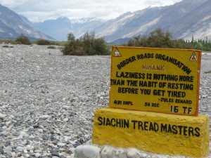 Jules Renard quotation on Himank BRO signboard in the Nubra Valley, Ladakh, Northern India